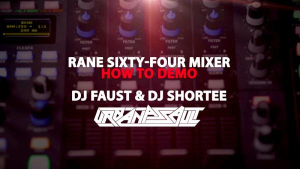 Rane Sixty-Four How-To Demo by Urban Assault