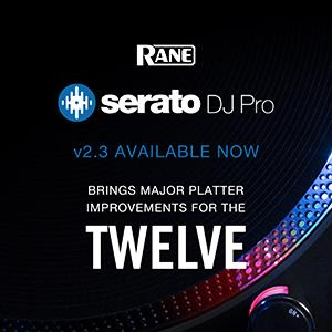 New Serato DJ Pro 2.3 Release - Improvements to RANE TWELVE