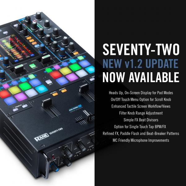 RANE DJ® UPGRADES FIRMWARE OF REVOLUTIONARY SEVENTY-TWO MIXER TO VERSION 1.2