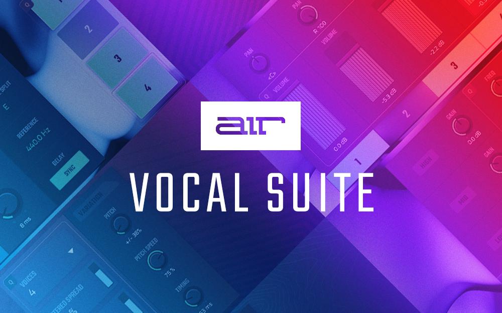 AIR Vocal Suite