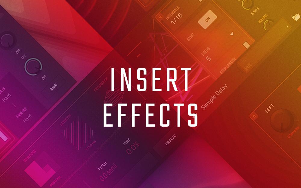 Insert Effects