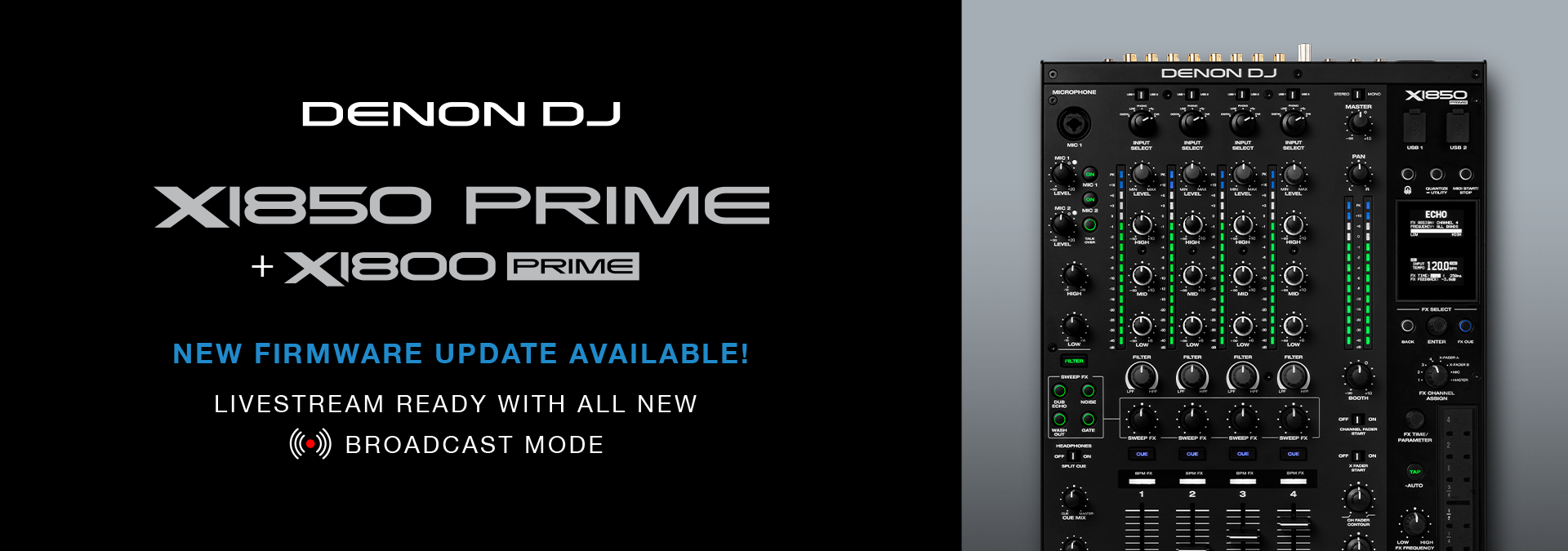 X1850 PRIME & X1800 PRIME firmware update. Livestream with all new Broadcast Mode