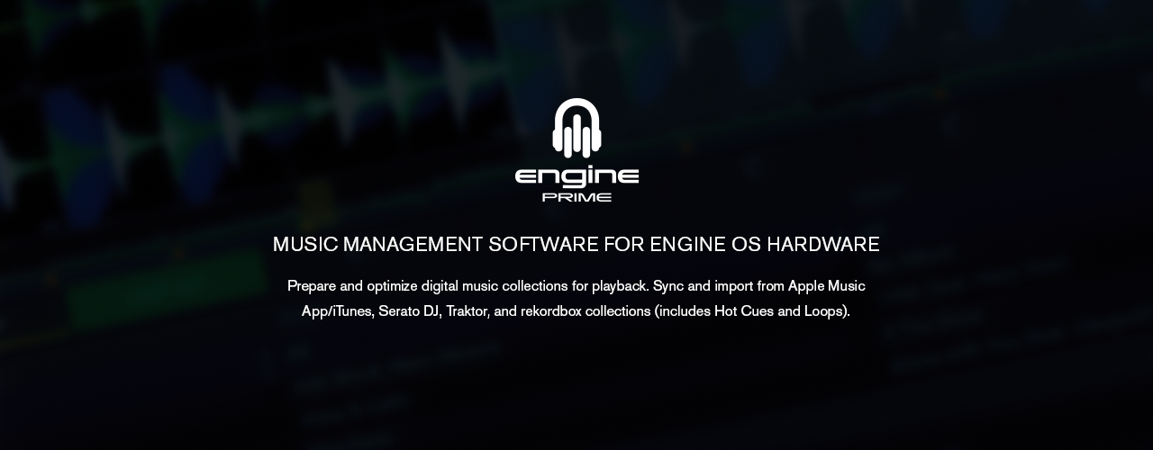 Engine Prime Music Management Software
